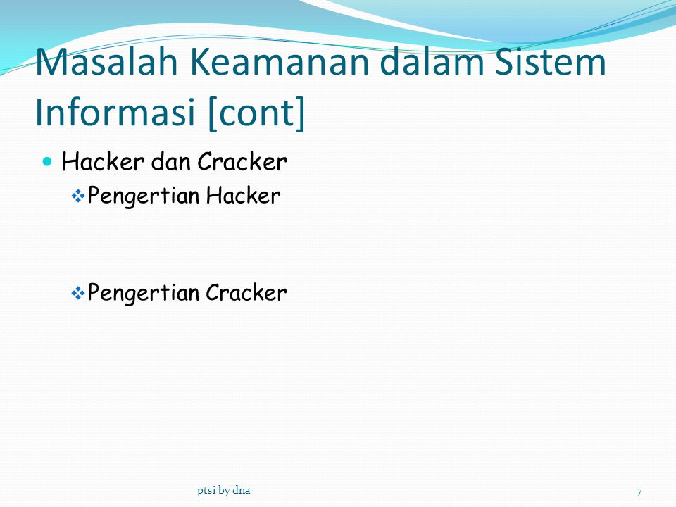 Masalah Keamanan dalam Sistem Informasi [cont]